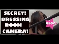 SECRET CAMERA in dressing room vlog