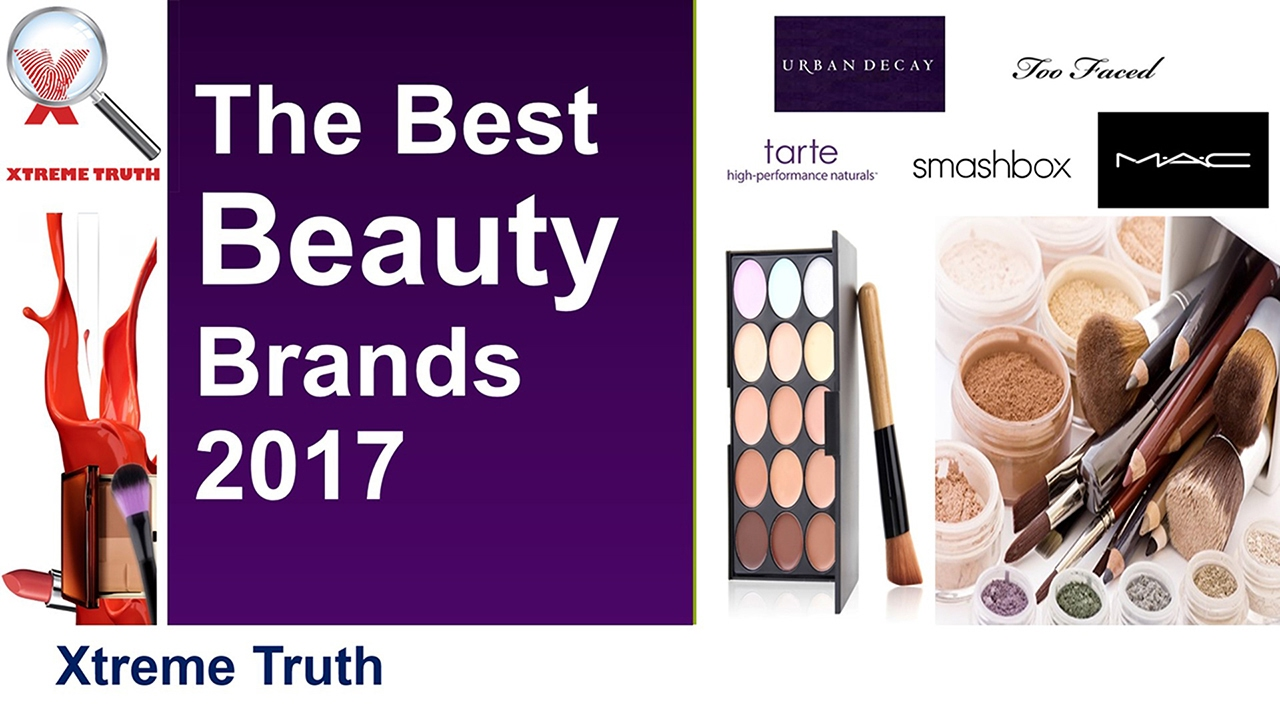 The Best Beauty Brands 2017-Makeup & Cosmetics - YouTube