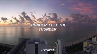 imagine dragons ft k. flay; thunder (remix) lyrics