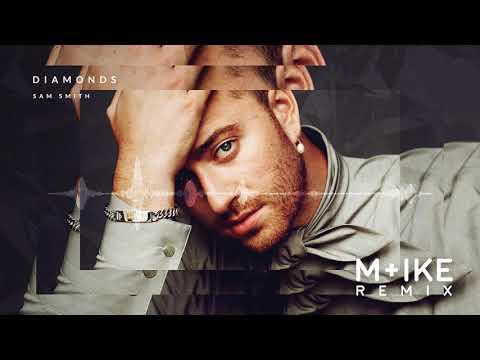 Sam Smith - Diamonds (M+ike Remix)
