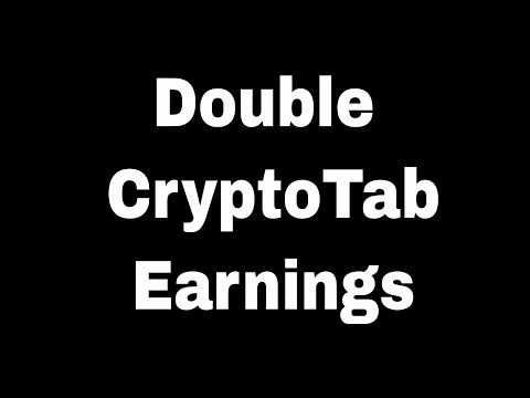 Double Your CryptoTab Earnings ( New Cryptobrowser For Cryptotab )