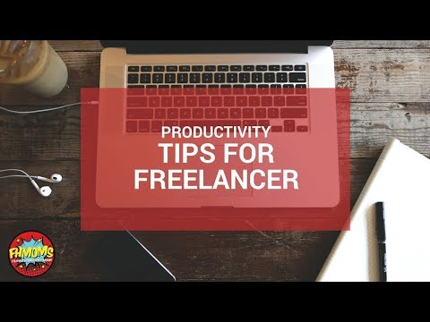 PRODUCTIVITY TIPS FOR FREELANCERS