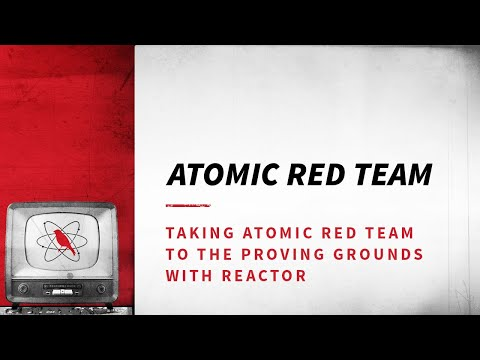 Taking Atomic Red Team to the Proving Grounds with Reactor
