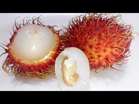 Rambutan a pharmacy in this exotic fruit! How to eat rambutan (Nephelium lappaceum)