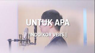 [Cover-Indonesian/Korean] UNTUK APA - MAUDY AYUNDA