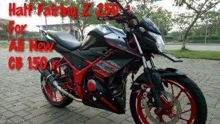 Modifikasi Honda Cb 150r And Review Half Fairing Z 250 For All New CB 150 r Mp3