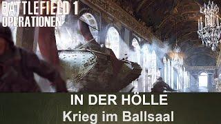 BATTLEFIELD 1 Operationen: In die Hölle - Krieg im Ballsaal - Deutsches Reich