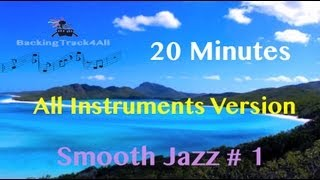 Smooth Jazz Backing Track #1: For guitar, drums, bass, piano and trumpet (Full Version)
