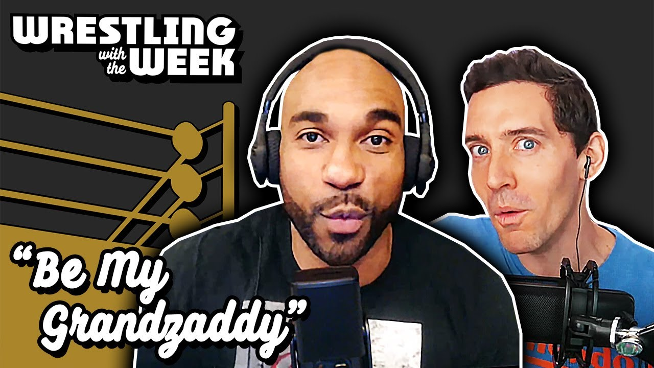 """""""Be My Grandzaddy"""" - Wrestling with the Week Episode 2 