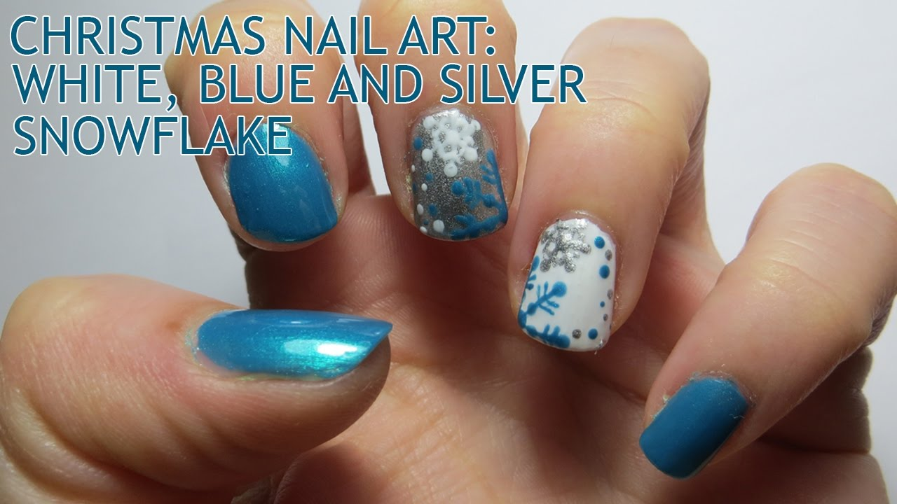 Christmas Nail Art White Blue And Silver Snowflake Youtube