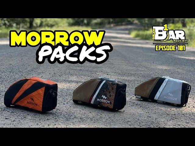 Ep. 101 - Morrow Packs