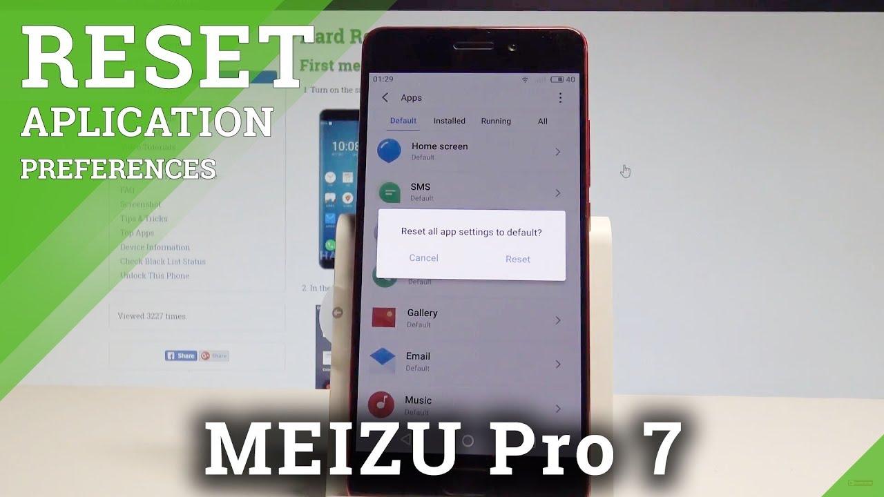 How to Reset App Preferences on MEIZU Pro 7 - Restore App Settings  |HardReset Info