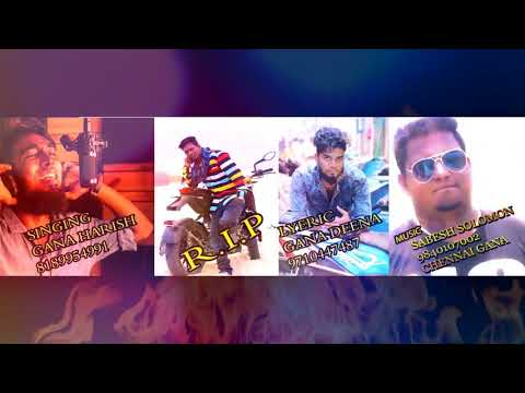 Chennai Gana HARISH | NEW FEEL SONG | 2017