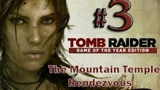 Tomb Raider Game of the Year Edition Gameplay Walkthrough Part 3