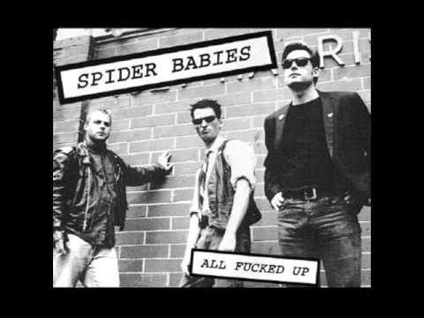 Spider Babies - All Fucked Up (Full Album)