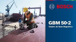 ¡Mira como es el Taladro de Base Magnética GBM 50-2 Bosch!