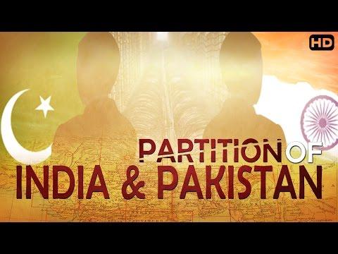 जानिये आखिर क्यूँ बट गए ये दो देश  | Partition Of India And Pak