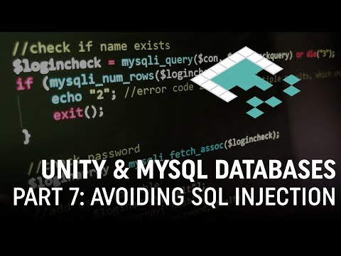Unity & MySQL Databases, Part 7: Avoiding SQL Injection