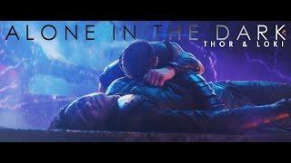 Thor & Loki || Alone in the Dark