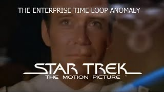 Star Trek: The Motion Picture - The Enterprise time loop anomaly