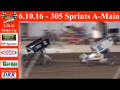 6.10.16 Attica Raceway Park 305 Sprints Make Up A-Main