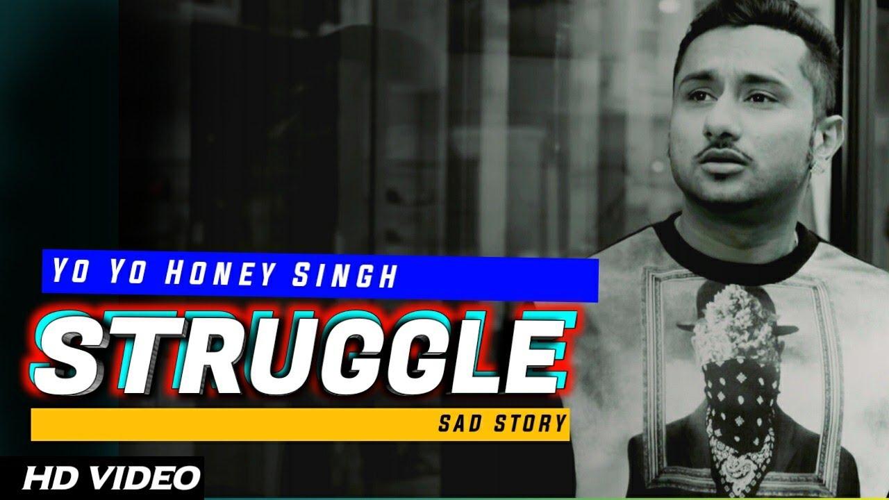 STRUGGLE TIME - Yo Yo Honey Singh (HD Video)   Yo Yo Honey Singh New Song 2020   Hard Work Of Yo Yo.