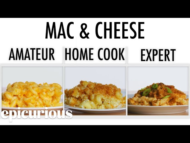 4 Levels of Mac and Cheese: Amateur to Food Scientist | Epicurious