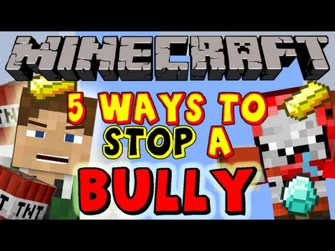 Thumbnail: 5 Ways to Stop a Bully - Minecraft