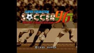 Theme #1 【SFC】 Super Formation Soccer 96 World Club Edition (SOUNDTRACK)