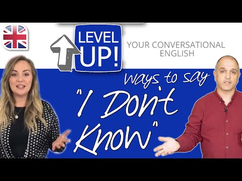 """Ways to Say """"I don't know"""" - Level Up Your English Conversation"""