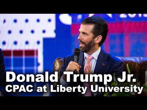 Donald Trump Jr. - CPAC at Liberty University