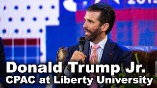Donald Trump Jr. - CPAC at Liberty University
