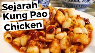 Kuliner Sichuan 2, Sejarah Ayam Kung Pao (宫保鸡丁)
