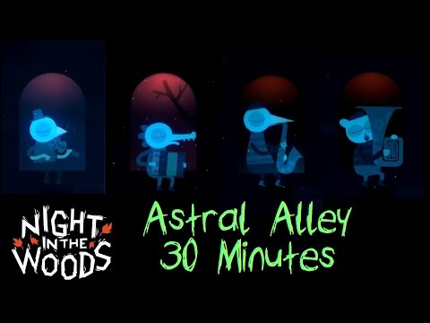 30 Minutes :  Astral Alley - Night in the Woods Soundtrack -