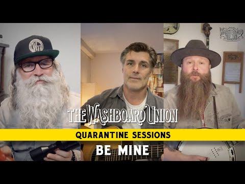 Be Mine (Quarantine Sessions Episode 3)