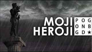 Pogonbgd - Moji Heroji