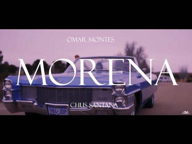 Omar Montes- Morena (Videoclip Oficial)