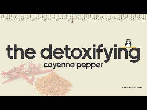 The detoxifying cayenne pepper