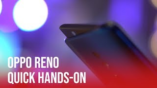 Oppo Reno | Hands On