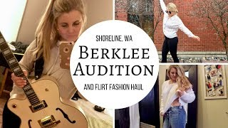 Berklee Audition & Flirt Fashion Haul | Shoreline, WA Vlog