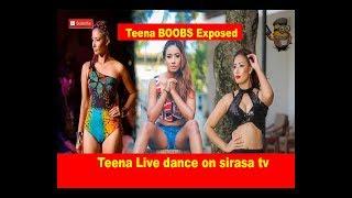 Teena Live dance on sirasa tv Teena B bs Exposed
