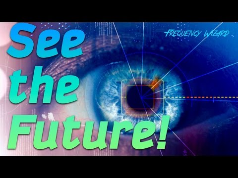 Get Clairvoyance Abilities - See The Future -  Psychic Binaural Beat Meditation
