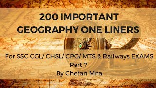 200 Geography One Liners Important for SSC CGL/ CHSL/ CPO/ MTS & Railways Part 7 By Chetan Mna