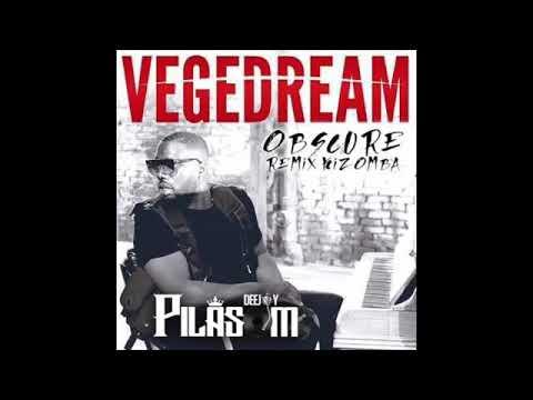 DJ pilasom X vegedream obscure remix