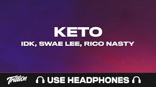 IDK - Keto feat. Swae Lee & Rico Nasty | 9D AUDIO 🎧
