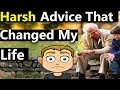 Grow Up! The Harsh Advice That Changed My Life (The Best Advice I Ever Received From My Grandfather)