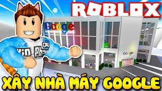 Roblox | WITH VAMY BUILDING factory in GOOGLE VIETNAM BRANCH-Google Factory Tycoon | KiA Pham