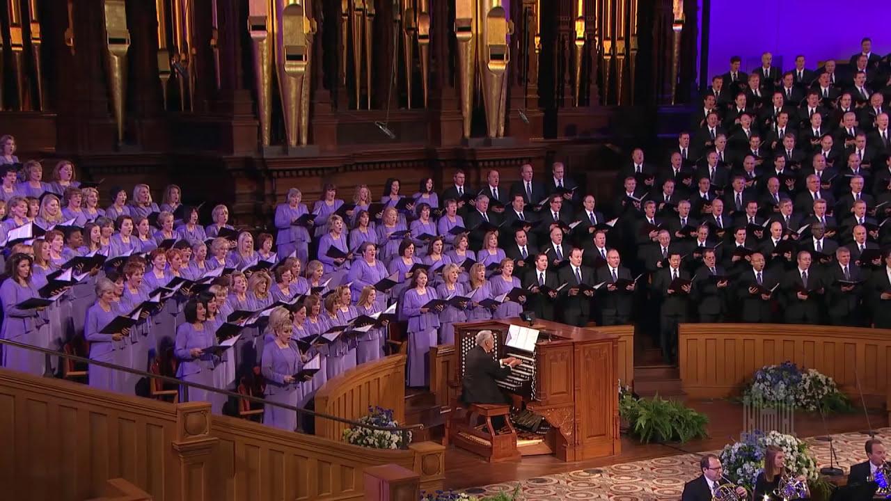 The Spirit Of God Mormon Tabernacle Choir Youtube