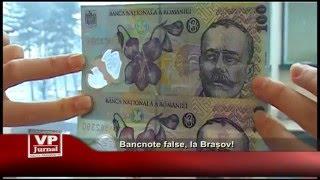 Bancnote false, la Brașov