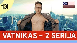VATNIKAS - 2 SERIJA